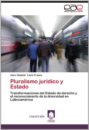 Pluralismo Jur Dico y Estado 9783848475759