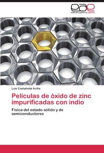 Pel Culas de Xido de Zinc Impurificadas Con Indio 9783848475780