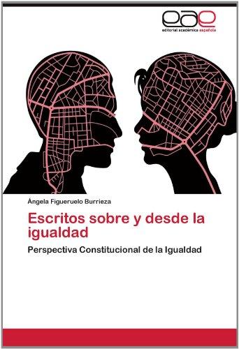 Escritos Sobre y Desde La Igualdad 9783848476091