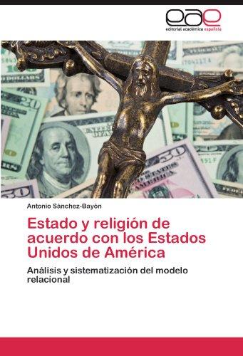 Estado y Religi N de Acuerdo Con Los Estados Unidos de Am Rica 9783848476312