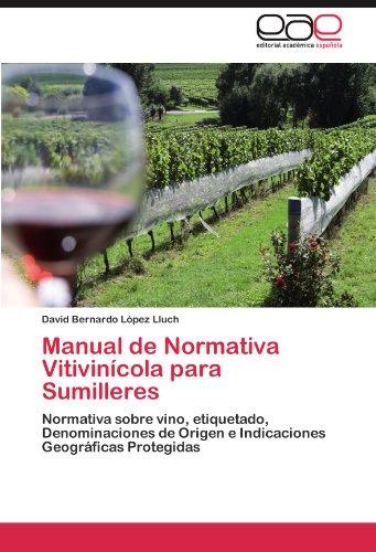 Manual de Normativa Vitivin Cola Para Sumilleres 9783848476541