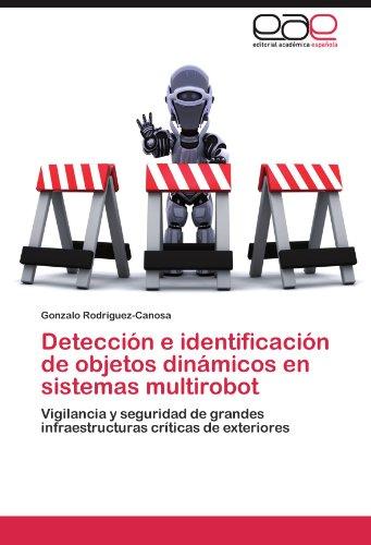 Detecci N E Identificaci N de Objetos Din Micos En Sistemas Multirobot 9783848476930