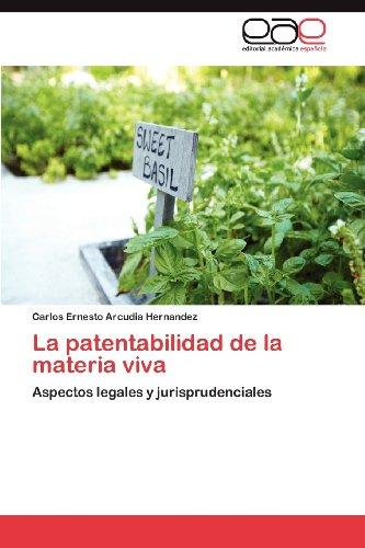 La Patentabilidad de La Materia Viva 9783848477029