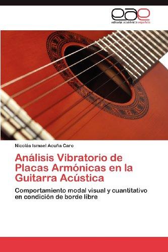 An Lisis Vibratorio de Placas Arm Nicas En La Guitarra AC Stica 9783848477081