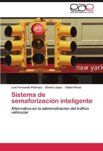 Sistema de Semaforizaci N Inteligente 9783848477883