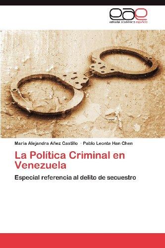 La Pol Tica Criminal En Venezuela 9783848478255