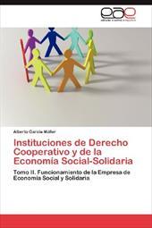 Instituciones de Derecho Cooperativo y de La Econom a Social-Solidaria 18824813