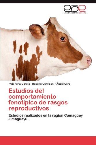 Estudios del Comportamiento Fenot Pico de Rasgos Reproductivos 9783848478804