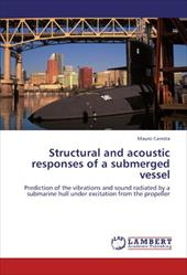 Structural and Acoustic Responses of a Submerged Vessel 18371811