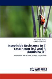 Insecticide Resistance in T. Castaneum (H.) and R. Dominica (F.) 18825104