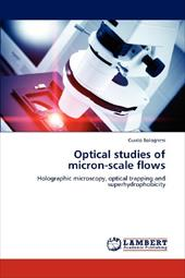 Optical Studies of Micron-Scale Flows 18371860