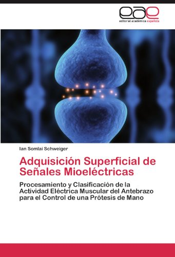 Adquisici N Superficial de Se Ales Mioel Ctricas 9783845482514