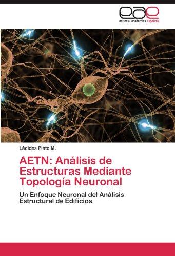 Aetn: An Lisis de Estructuras Mediante Topolog a Neuronal 9783846574676