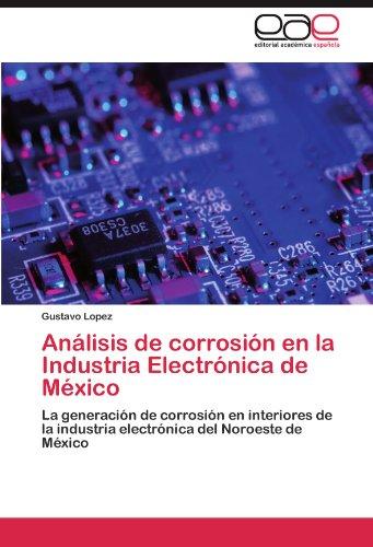 An Lisis de Corrosi N En La Industria Electr Nica de M Xico 9783846577394