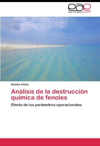 An Lisis de La Destrucci N Qu Mica de Fenoles 9783845482125