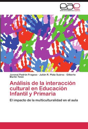 An Lisis de La Interacci N Cultural En Educaci N Infantil y Primaria 9783846569009