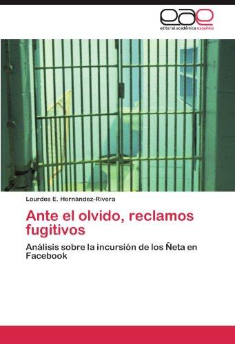 Ante El Olvido, Reclamos Fugitivos 9783846560570
