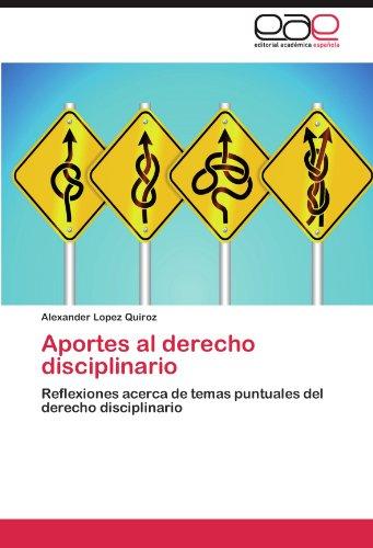 Aportes Al Derecho Disciplinario 9783846568651