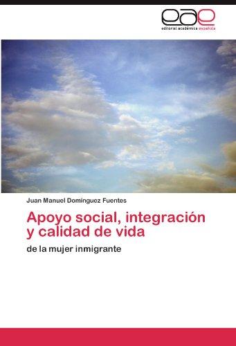 Apoyo Social, Integraci N y Calidad de Vida 9783845481692