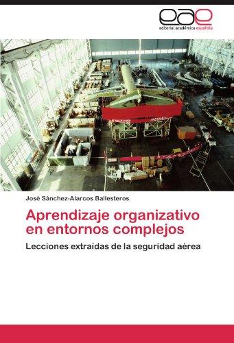 Aprendizaje Organizativo En Entornos Complejos 9783846565612
