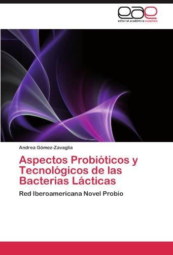 Aspectos Probi Ticos y Tecnol Gicos de Las Bacterias L Cticas 9783846572290