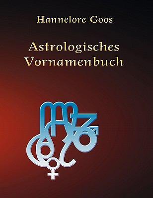 Astrologisches Vornamenbuch 9783842335301