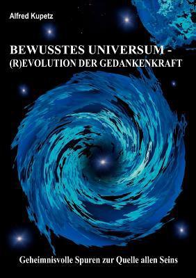 Bewusstes Universum 9783842375932