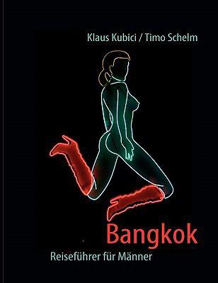 Bangkok - Reisef Hrer Fur M Nner