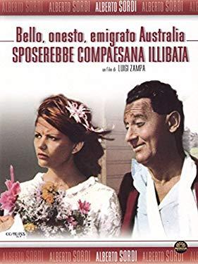 Bello Onesto Emigrato Australia Sposerebbe Compaesana Illibata [Italian Edition]