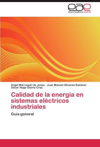 Calidad de La Energ a En Sistemas El Ctricos Industriales 9783846560945