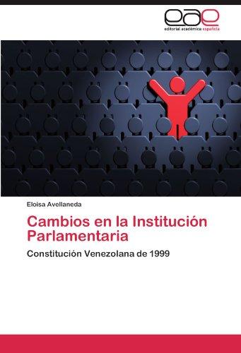 Cambios En La Instituci N Parlamentaria 9783846568897