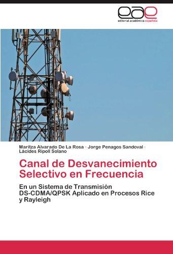 Canal de Desvanecimiento Selectivo En Frecuencia 9783847357681