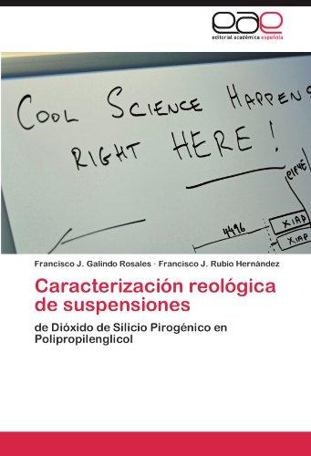 Caracterizaci N Reol Gica de Suspensiones 9783846561270
