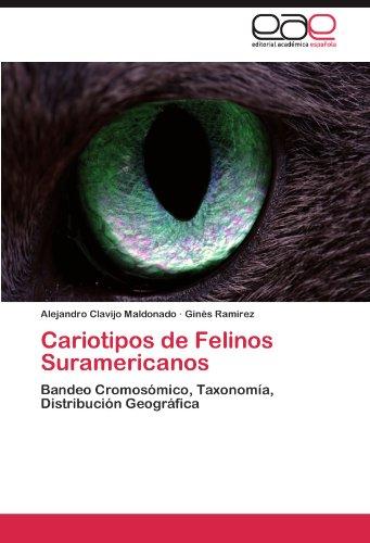 Cariotipos de Felinos Suramericanos 9783846570128