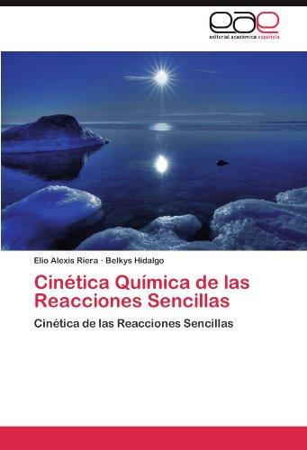 Cin Tica Qu Mica de Las Reacciones Sencillas 9783845493862