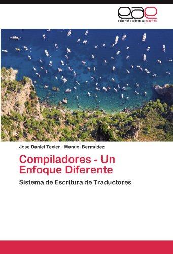 Compiladores - Un Enfoque Diferente 9783845484433