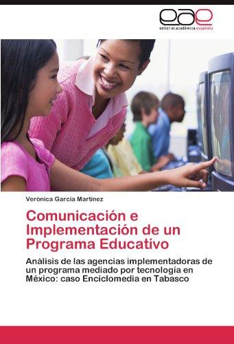 Comunicaci N E Implementaci N de Un Programa Educativo 9783845487236