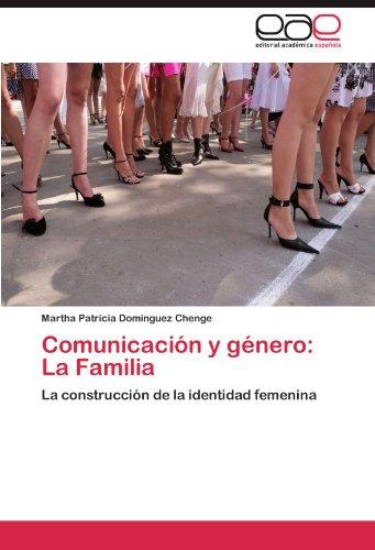 Comunicaci N y G Nero: La Familia 9783847363347