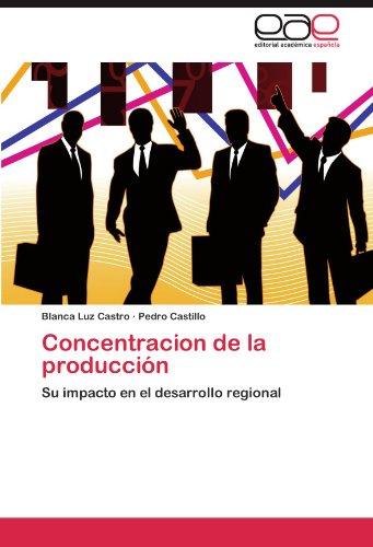 Concentracion de La Producci N 9783846579541