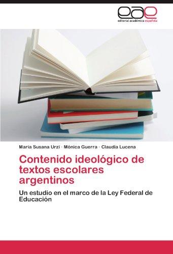 Contenido Ideol Gico de Textos Escolares Argentinos 9783846579626