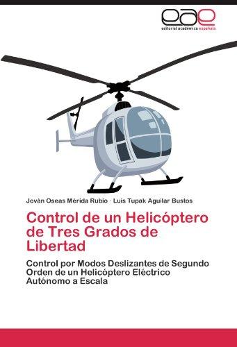 Control de Un Helic Ptero de Tres Grados de Libertad 9783846567043