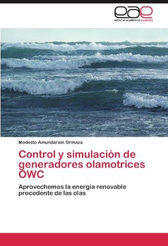 Control y Simulaci N de Generadores Olamotrices Owc 9783846572818