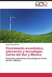 Crecimiento Econ Mico, Educaci N y Tecnolog a: Corea del Sur y M Xico 16959672