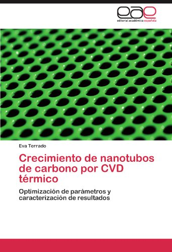 Crecimiento de Nanotubos de Carbono Por CVD T Rmico 9783847365105