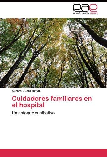 Cuidadores Familiares En El Hospital 9783844349504