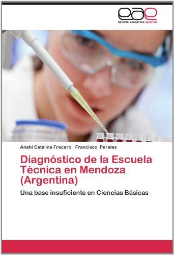 Diagn Stico de La Escuela T Cnica En Mendoza (Argentina) 9783848471980