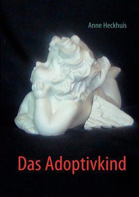 Das Adoptivkind 9783842377417