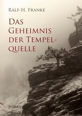 Das Geheimnis Der Tempelquelle 9783842374164