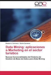 Data Mining: Aplicaciones a Marketing En El Sector Tur Stico 16959086