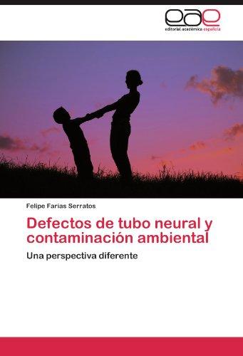 Defectos de Tubo Neural y Contaminaci N Ambiental 9783847353034